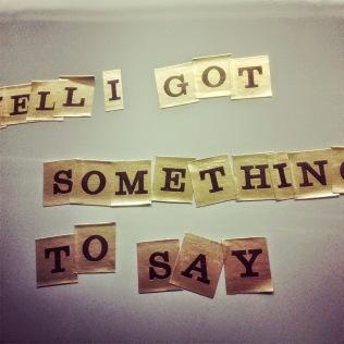 Got Something to Say (2)